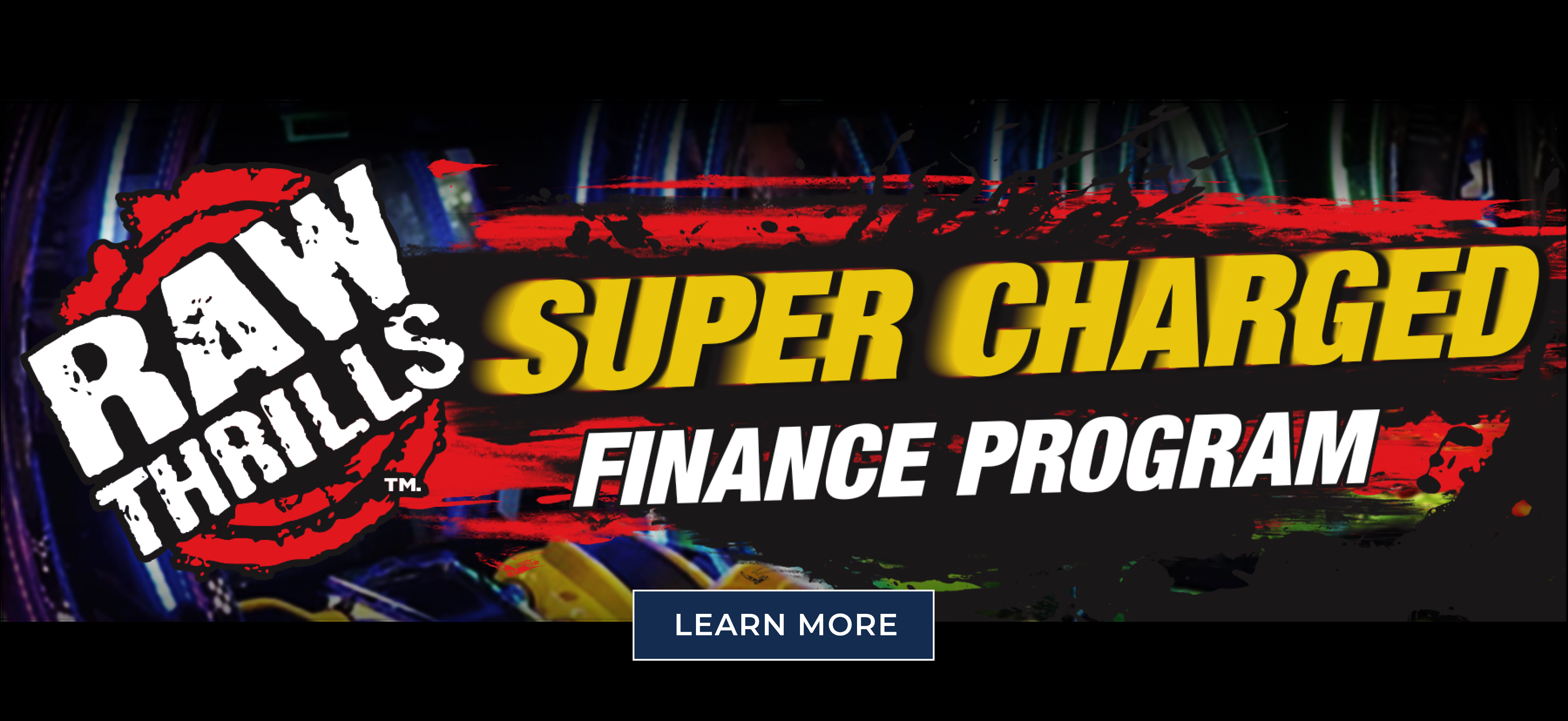 Raw Thrills' Super Charged Financing Special Promo