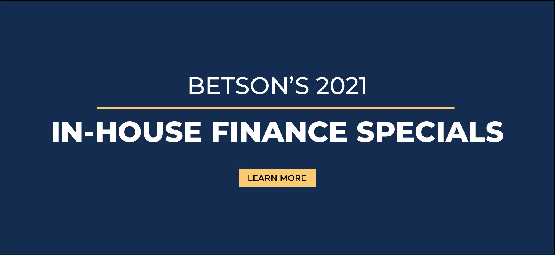Betson's 2021 In-House Finance Specials